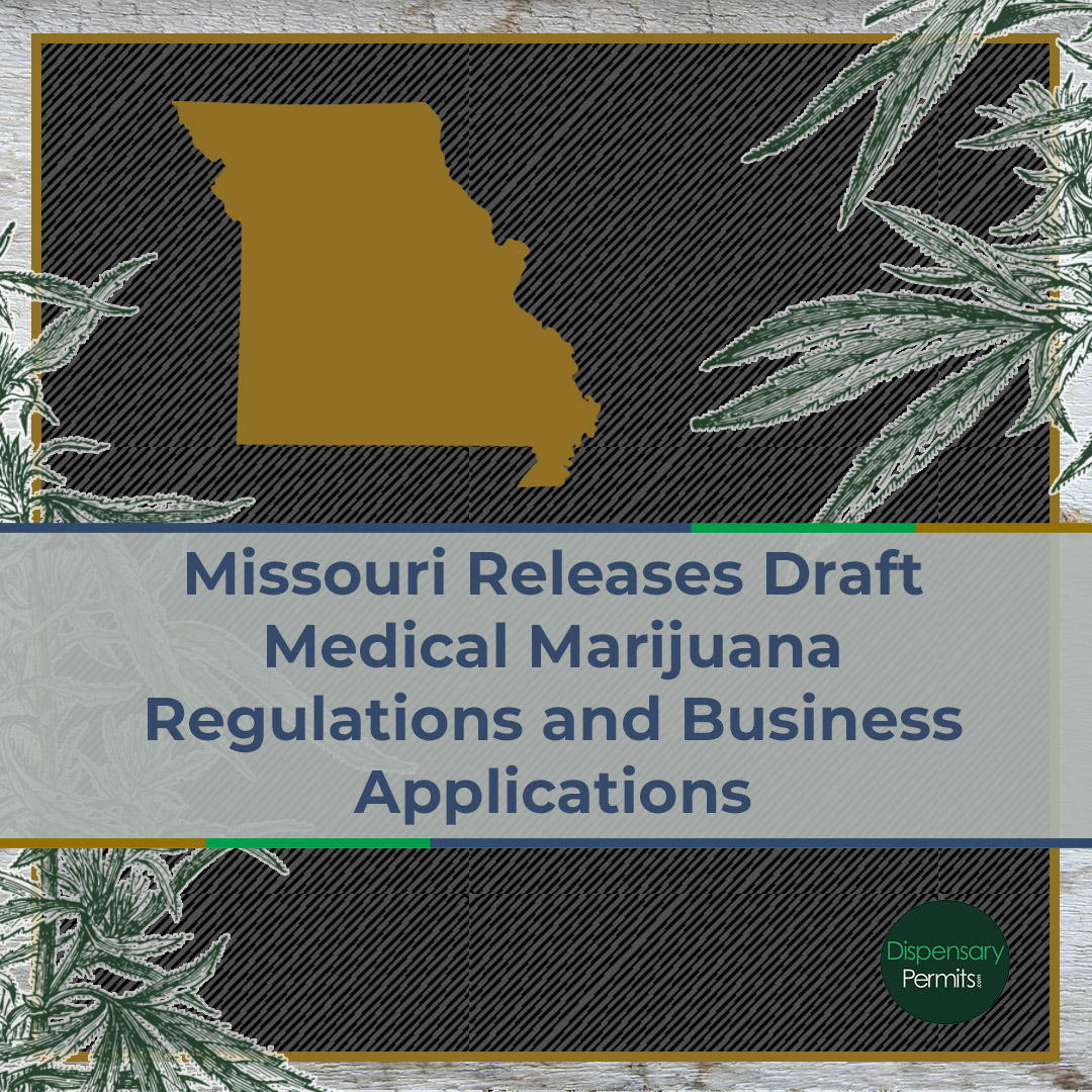 Missouri Releases Draft Medical Marijuana Regulations and Business Applications