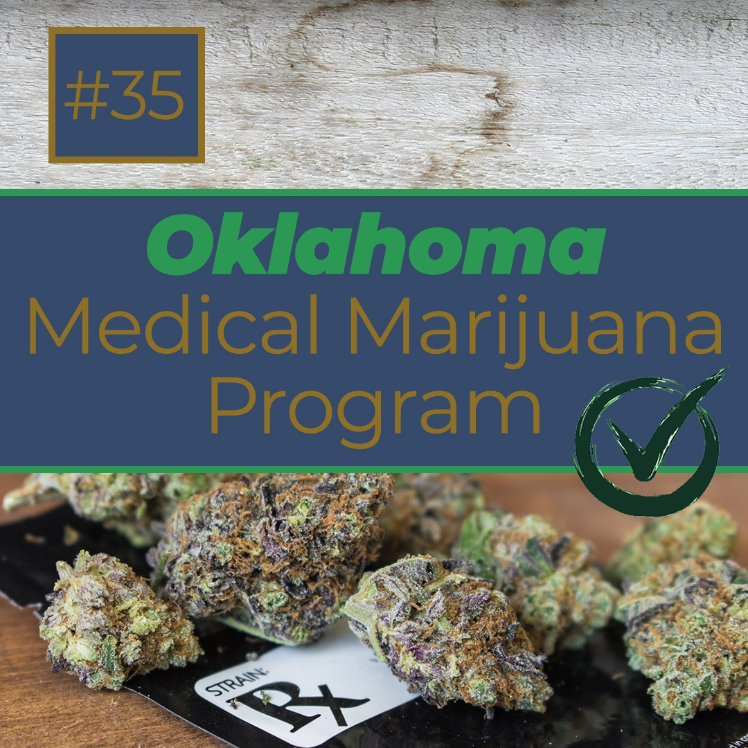 Oklahoma Legalized Medical Marijuana